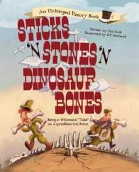 Sticks n Stones n Dinosaur Bones