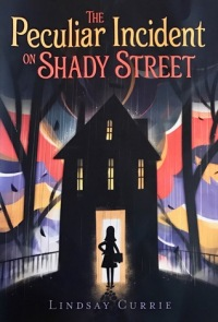 Peculiar Incident on Shady Street